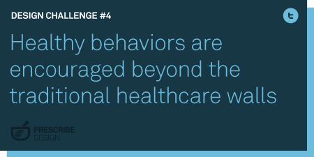 Healthy behaviors are encouraged beyond the traditional healthcare walls