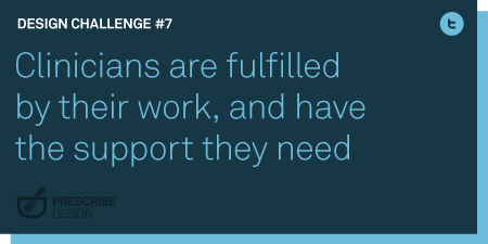 Clinicians are fulfilled by their work, and have the support they need