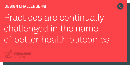 Practices are continually challenged in the name of better health outcomes