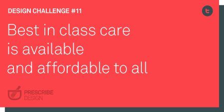 Best in class care is available and affordable to all