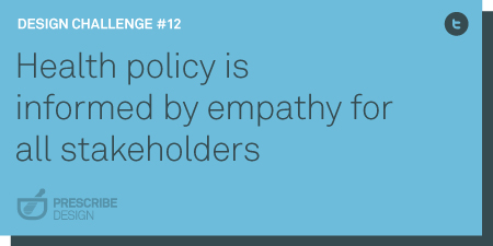Health policy is informed by empathy for all stakeholders